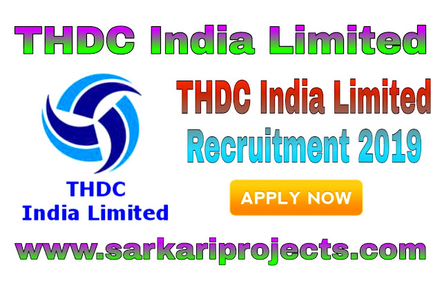 THDC India Limited Recruitment 2019