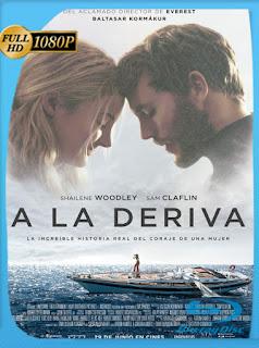 A la Deriva (2018) HD [1080p] Latino [GoogleDrive] SXGO