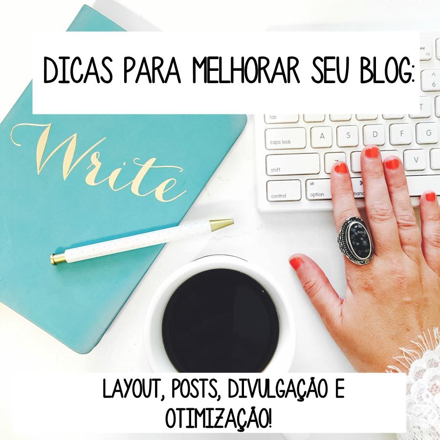 Layout; Posts; Divulgação; Otimização.