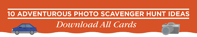 10 Adventurous Photo Scavenger Hunt Printables
