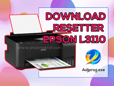 download resetter epson l3110 terbaru gratis