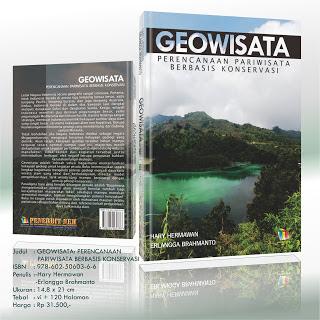 Geowisata: Perencanaan Pariwisata Berbasis Konservasi