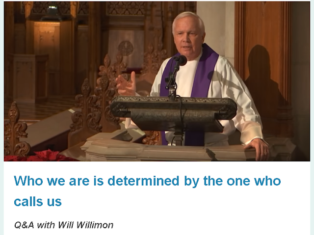 https://faithandleadership.com/will-willimon-who-we-are-determined-one-who-calls-us?utm_source=fl_newsletter&utm_medium=content&utm_campaign=fl_feature