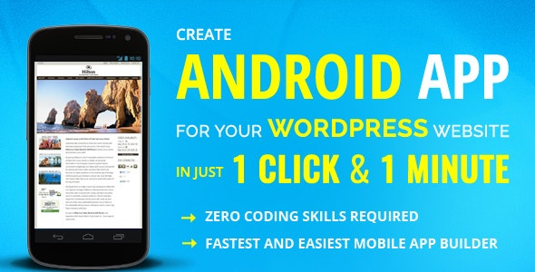 Wappress v4.0.6 - builds Android Mobile App for any WordPress website