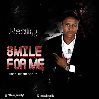 [Music] Reality - Smile For Me (Prod. MrScols)