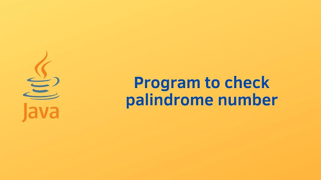 Java program to check palindrome number