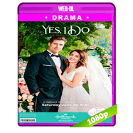 Yes, I Do (2018) AMZN WEB-DL 1080p Audio Dual Latino-Ingles