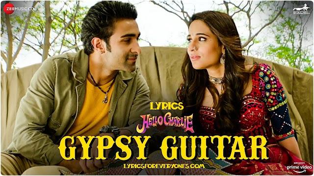 Gyspy Guitar Lyrics