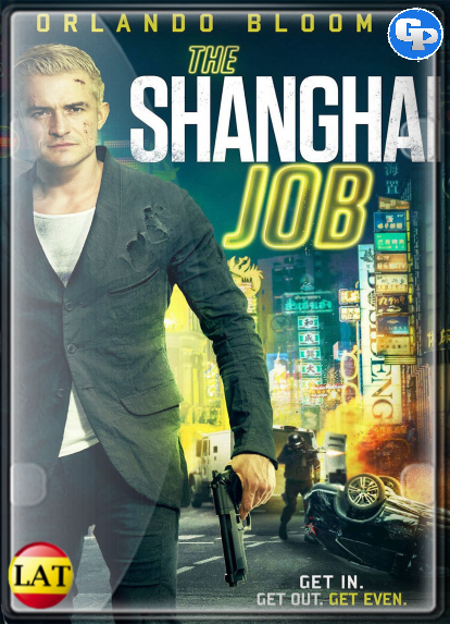 The Shanghai Job (2017) LATINO