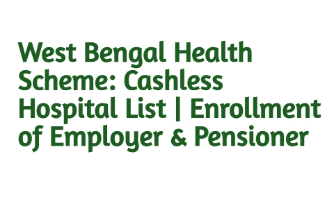 West Bengal Health Scheme