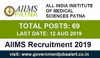 AIIMS Patna Recruitment of 69 Various Posts - Online Application Form