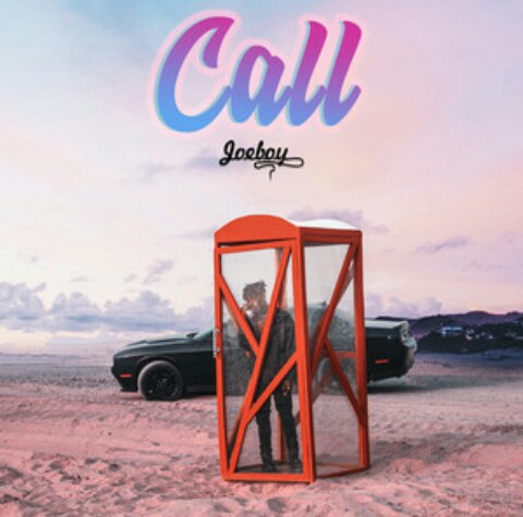 Joeboy - Call - Mp3 Download