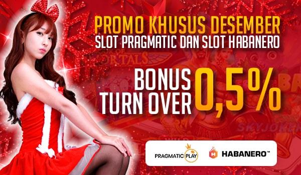 Promo Khusus Desember Slot Pragmatic dan Slot Habanero