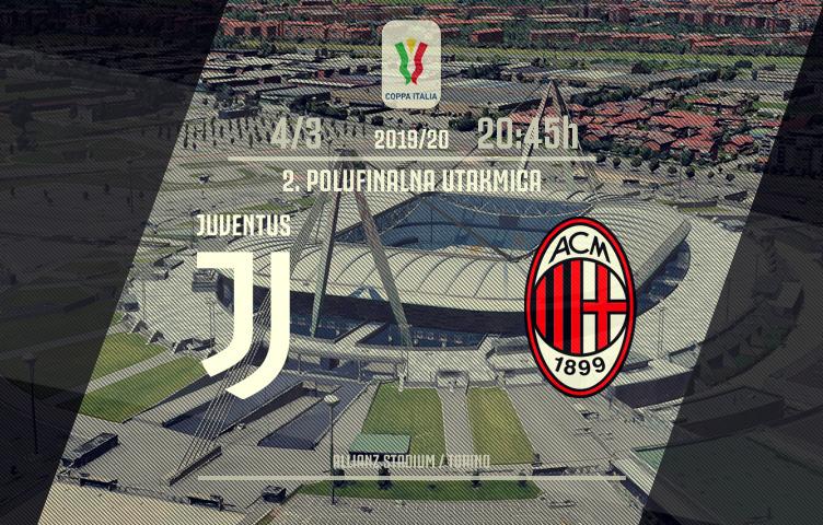Coppa Italia 2019/20 / 1/2 finala / Juve - Milan, srijeda, 20:45h