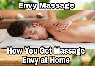 How you get massage envy at Home - Best Massage Tips