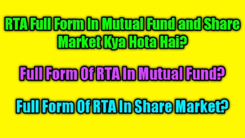 RTA Full Form In Mutual Fund and Share Market में क्या होता?