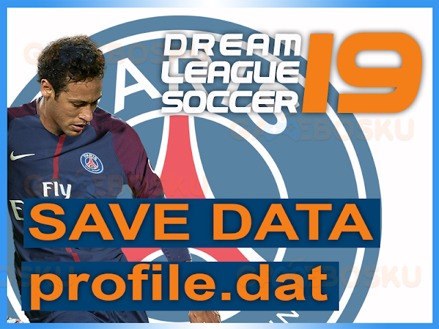 download-save-data-profiledat-dream-league-soccer-club-psg-2018-2019