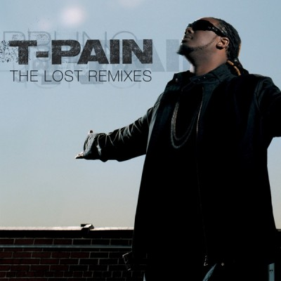 T-Pain - The Lost Remixes (2020) - Album Download, Itunes Cover, Official Cover, Album CD Cover Art, Tracklist, 320KBPS, Zip album