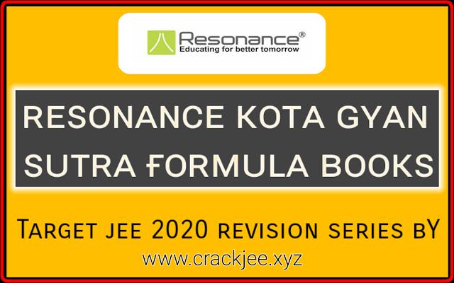 Resonance Kota Gyan Sutra Formula Books For Iit Jee 2020 Free Pdf Download