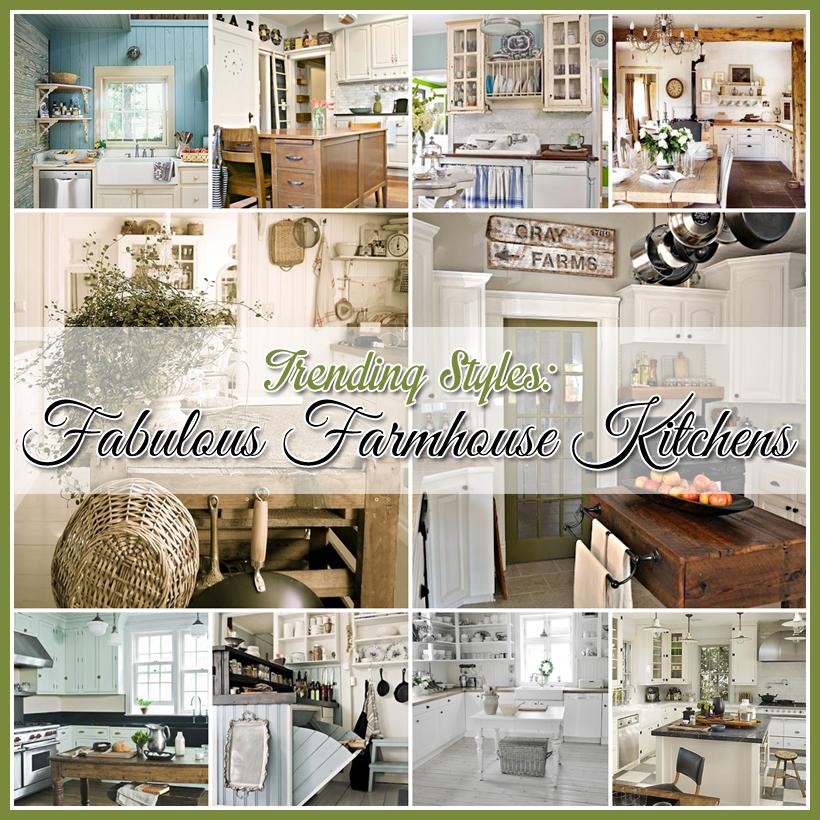 Fabulous Farmhouse Kitchens - Trending Styles