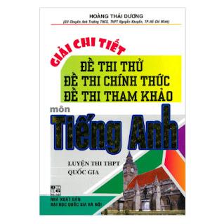 Giải Chi Tiết Đề Thi Thử, Đề Thi Chính Thức, Đề Thi Tham Khảo Môn Tiếng Anh ebook PDF EPUB AWZ3 PRC MOBI