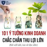 101 Ý TƯỞNG KINH DOANH CHẮC CHẮN THU LỜI LỚN