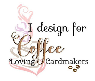 Proudly Designing for Coffee Loving Cardmakers
