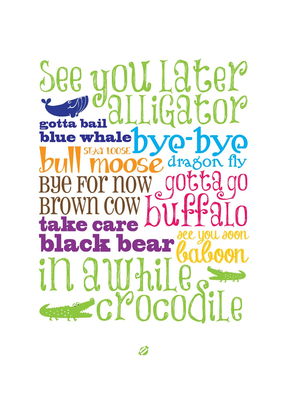 photo about See You Later Alligator Poem Printable named LostBumblebee: Watch Yourself Later on Alligator