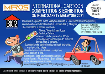 INTERNATIONAL CARTOON COMPETITION & EXHIBITION ON ROAD SAFETY MALAYSIA  2021