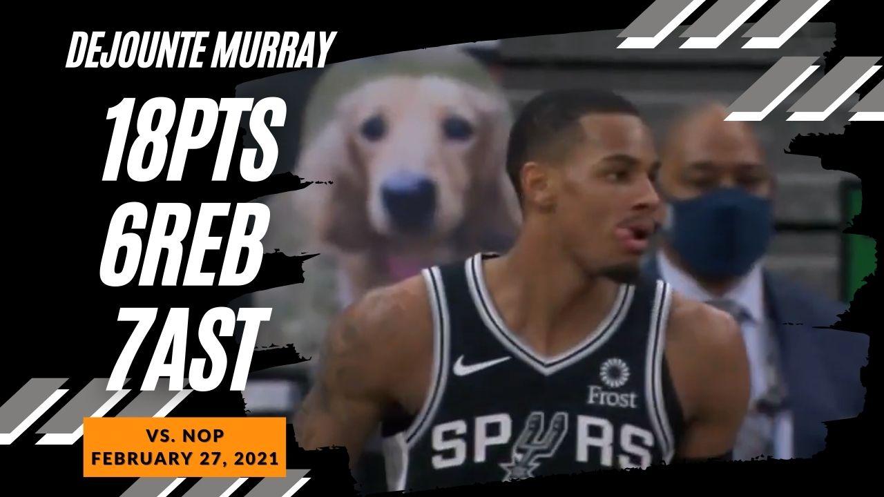 Dejounte Murray 18pts 6reb 7ast 3stl vs NOP   February 27, 2021   2020-21 NBA Season