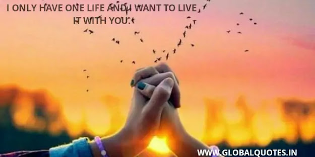 LOVE QUOTES ABOUT LIFE