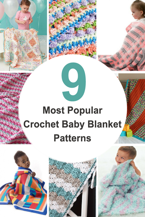 Nine Most Popular Crochet Baby Blanket Patterns
