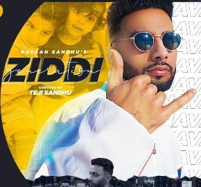 Ziddi Generation Lyrics - Navaan Sandhu