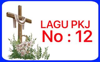 Lagu PKJ 12 Kami Muliakan Namamu