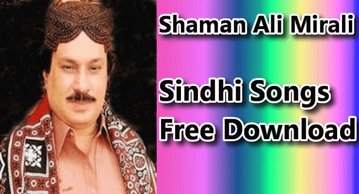 Shaman Ali Mirali - Best Top 30 Sindhi Folk Songs Free Download