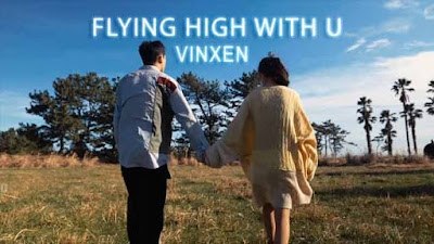FLYING HIGH WITH U Song by VINXEN (빈첸)