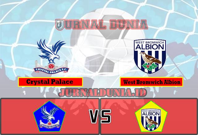 Prediksi Crystal Palace vs West Bromwich Albion , Sabtu 13 Maret 2021 Pukul 22.00 WIB