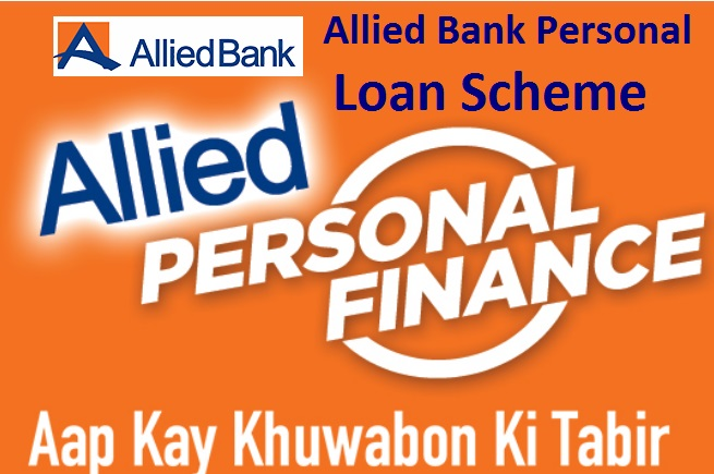 Allied Bank Personal Loan Scheme For Business and House Loan - ABL Loan