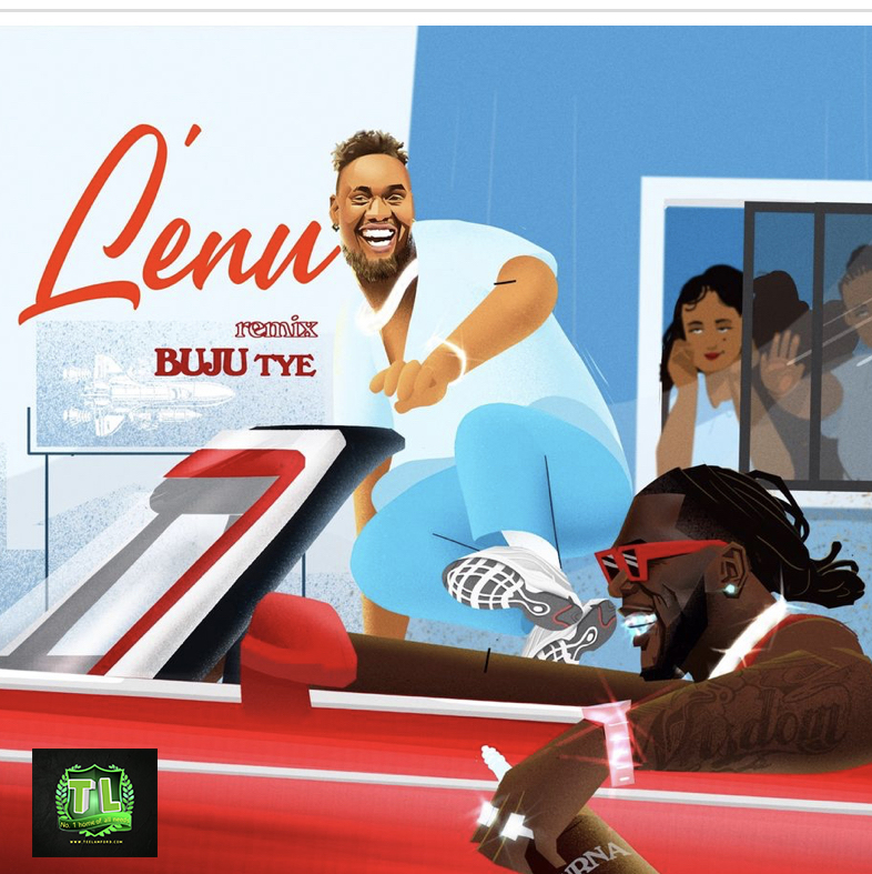 buju-lenu-remix-ft-burna-boy-mp3-download-Teelamford