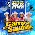 Cd Ao Vivo Carroça Da Saudade - Via Show 17-02-2019 Dj Tom Maximo