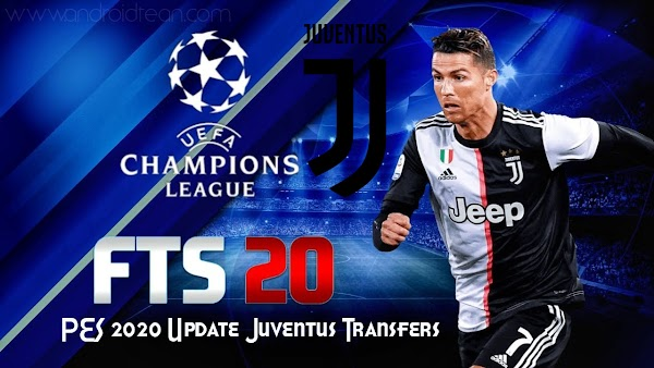 FTS 20 MOD PES 2020 Update Juventus Transfers Download
