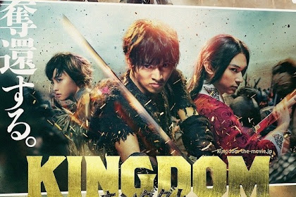 Sinopsis Kingdom / Kingudamu / キングダム (2019) - Film Jepang