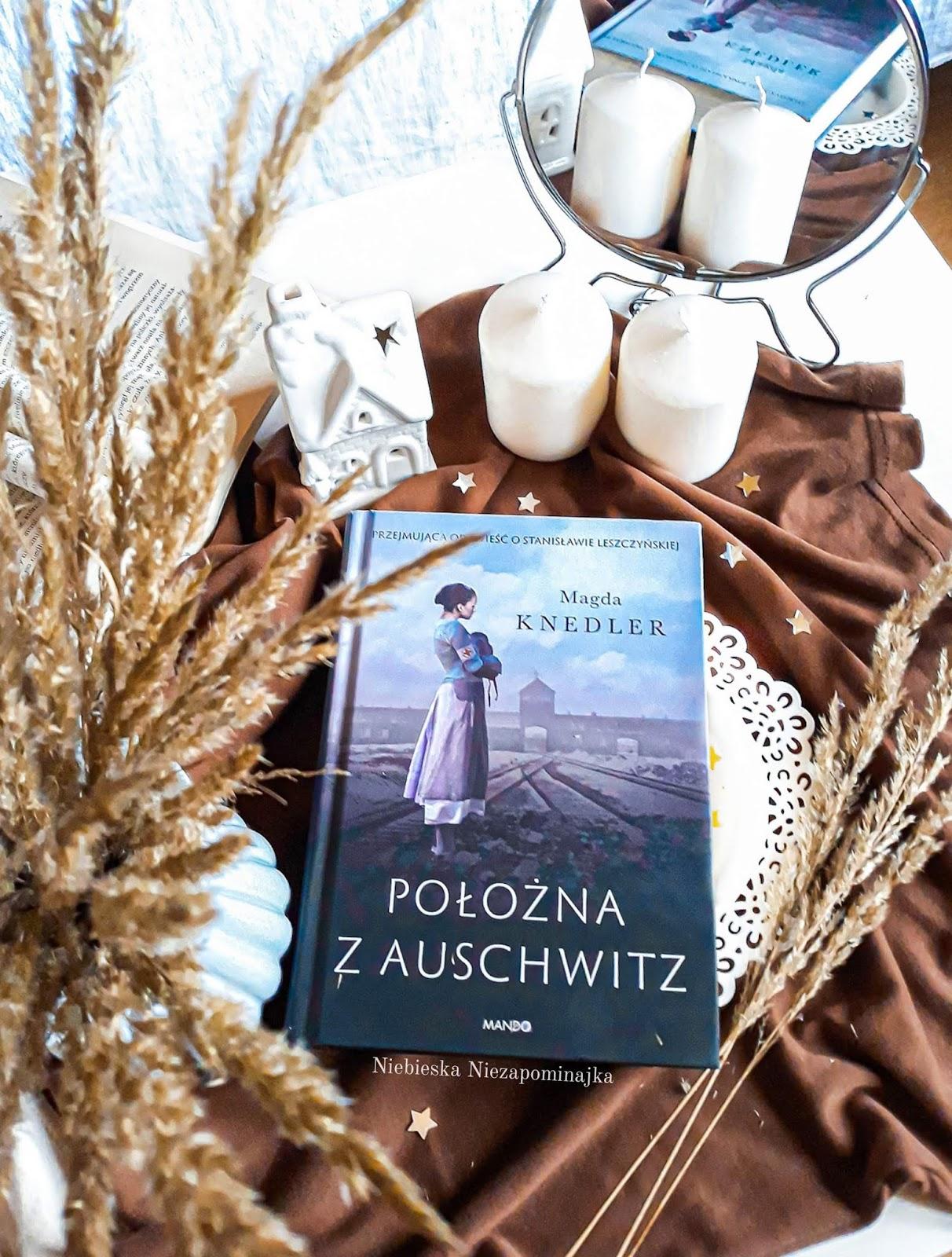 """Magda Knedler """"Położna z Auschwitz"""" 丨recenzja książki"""