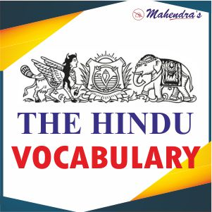 The Hindu Vocabulary For All Competitive Exams | 11-07-19