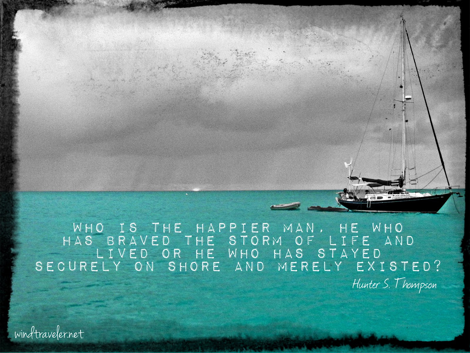 Windtraveler: Famous Sailing Quotes. QuotesGram
