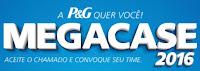 Megacase P&G 2016 www.megacasepg.com.br