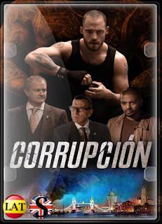 La Red de Corrupción (2019) HD 720P LATINO/INGLES