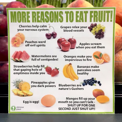Funny More Reasons To Eat Fruit Sign