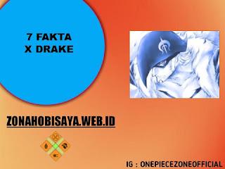 7 Fakta X Drake One Piece, Sekarang X Drake Gabung Luffy