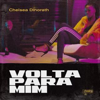 Chelsea Dinorath - Volta Pra Mim